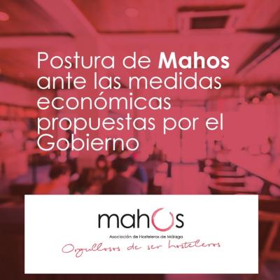 Postura de Mahos ante las medidas económicas propuestas por el Gobierno